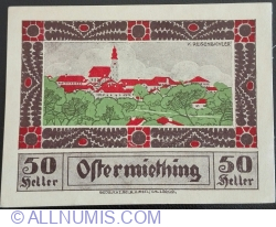 50 Heller ND - Ostermiething (Second Issue - 2. Auflage)