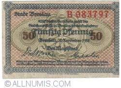 Image #1 of 50 Pfennig 1918 - Breslau