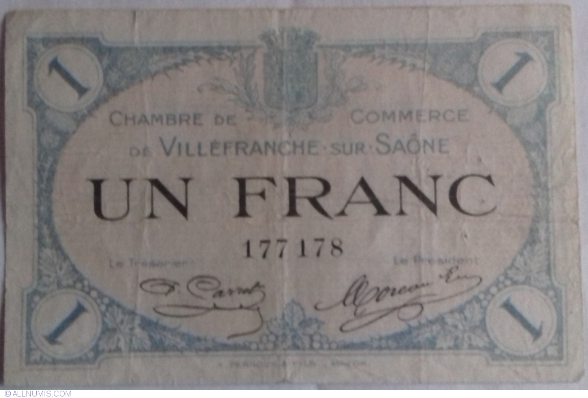 1 franc 1915 villefranche sur sa ne camera de comer chambre de commerce fran a valut - Chambre de commerce de villefranche ...